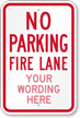 Custom No Parking, Fire Lane Sign
