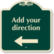 Custom Parking Direction Signature Sign, Left Arrow