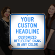 Custom Reflective Sign - Add Headline In Any Color