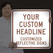 Custom Reflective Sign - Add Your Headline