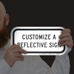 Custom Reflective Sign - Customize Your Sign