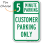Customer Parking Only with Minute Limit Sign
