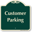 Customer Parking Signature Sign