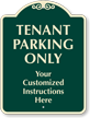 Customizable Tenant Parking Only Signature Sign