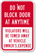 Do Not Block Door At Anytime Sign