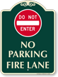 Dont Enter, No Parking, Fire Lane Sign