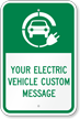 Electric Vehicle Custom Message Sign