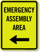 Emergency Assembly Area Left Arrow Sign