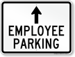 Employee Parking Ahead Arrow Sign