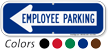 Employee Parking Left Arrow Directional Sign
