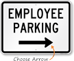Employee Parking Right Arrow Sign