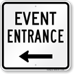 Event Entrance Left Arrow Sign
