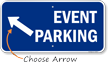 Event Parking Up Left Arrow Direction Sign