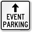 Event Parking Only Up Arrow Sign