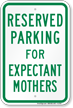Parking Space Reserved For Expectant Mothers Sign