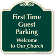 First Time Guest Parking Signature Sign