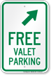 Free Valet Parking Upper Right Arrow Sign