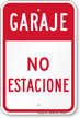Garaje No Estacione, Spanish Garage No Parking Sign