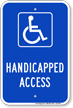Handicapped Access Parking Lot Sign