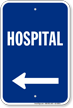 Hospital Left Arrow Entrance Sign