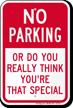 Humorous No Parking Sign