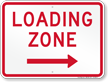 Loading Zone, Parking Restriction Sign, Right Arrow