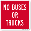 No Buses Or Trucks Sign