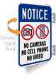 No Cameras Cell Phone Video Double Sided Sign