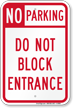 No Parking Do Not Block Entrance Sign