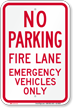 No Parking, Emergency Vehicles Only Sign