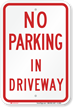 No Parking Driveway Sign