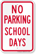 No Parking, School Parking Sign