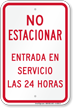 No Parking 24 Hours Spanish Sign