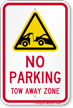 No parking, Tow Away Zone Sign