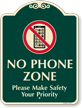 Please Make Safety Your Priority No Cellphone Sign