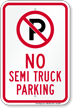 No Semi Truck Parking Sign