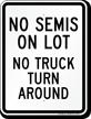 No Semis Parking Or Truck U-Turn Sign