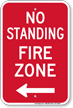 No Standing, Fire Zone Sign, Left Arrow