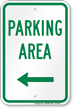 Parking Area Left Arrow Sign