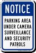 Notice Parking Area Under Surveillance Security Patrols Sign
