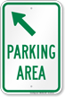 Parking Area Upper Left Arrow Sign