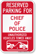 Reserved Parking For Chief Of Police Sign