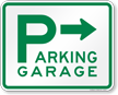 Parking Garage with Right Arrow Sign
