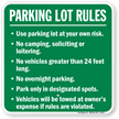 Parking Lot Rules Use At Own Risk Sign