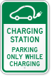 Charging Station, Electric Car Parking While Charging Sign
