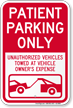 Patient Parking, Unauthorized Vehicles Towed Sign