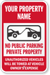 Personalized No Public Parking, Private Property Sign
