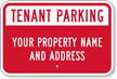 Personalized Reserved For Tenant Parking Sign