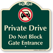 Private Drive, Dont Block Gate Signature Sign