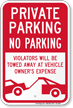 Private Parking Violators Will Be Towed Sign